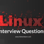 Top 101 Linux Interview Questions And Answers 2020