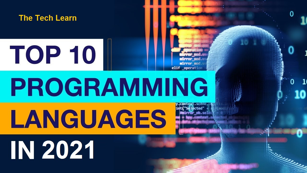 Top 10 Most Demanding Programming Languages in 2021