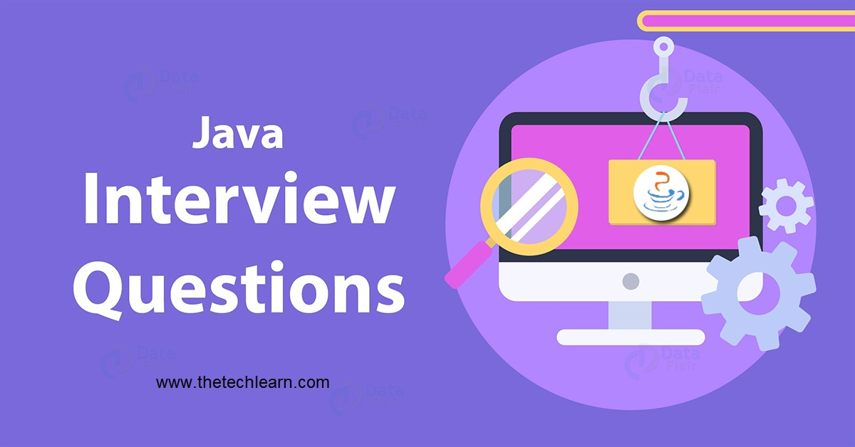 java interview questions and answers for experienced 2021