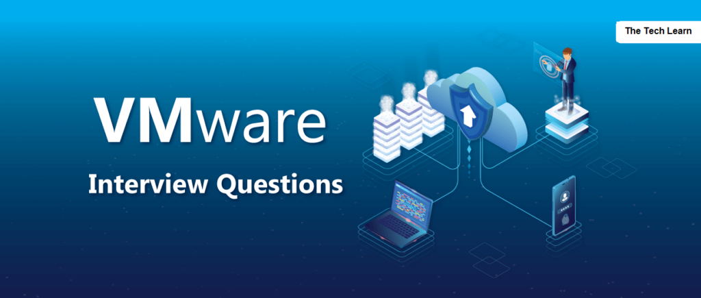VMware Interview questions 2020