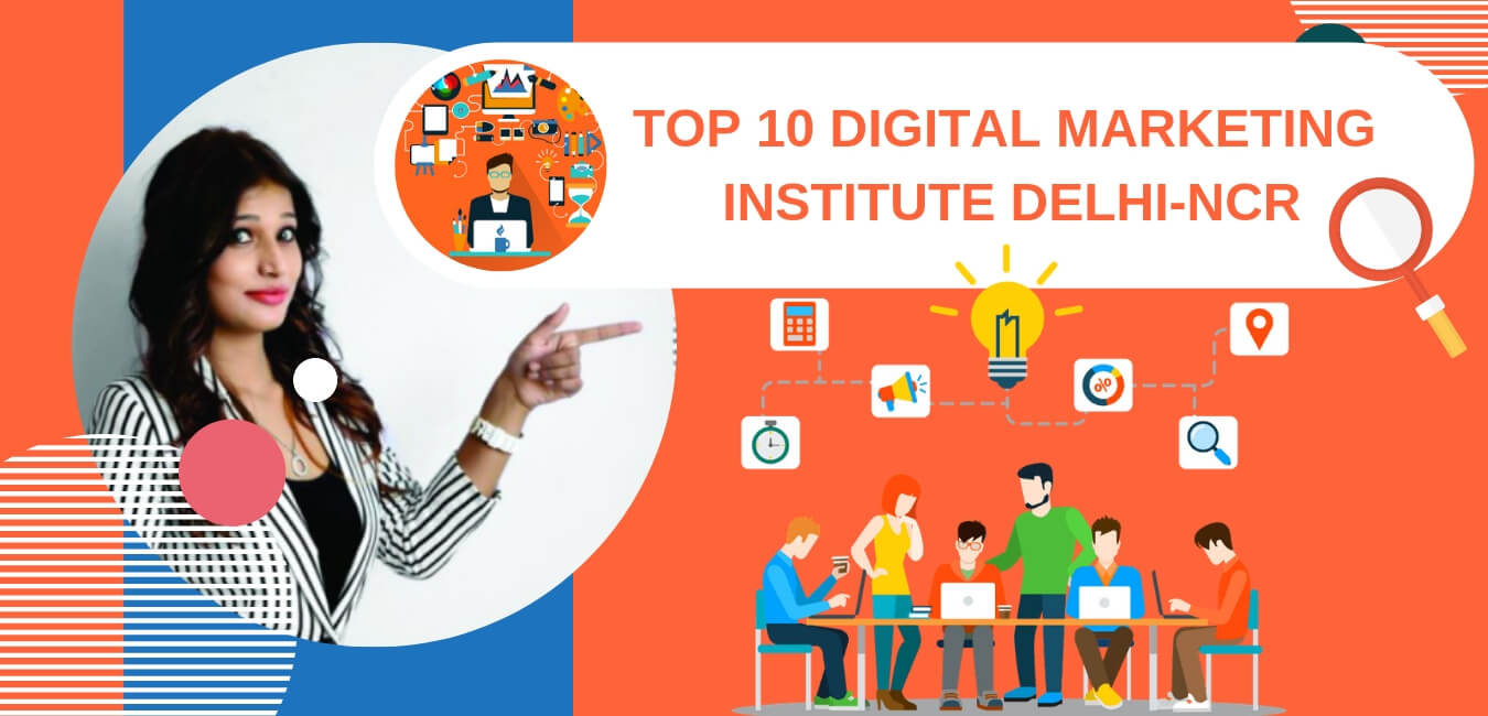 top 10 best digital marketing institute in delhi